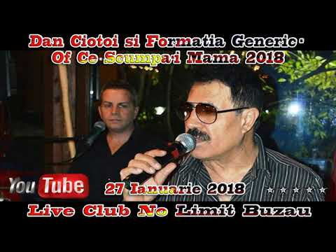 Dan Ciotoi & Formatia Generic – Of ce scumpa-i mama Video