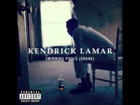 Swimming Pools (Drank) [Extended Clean Version] - Kendrick Lamar