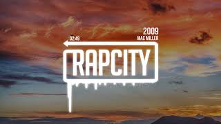 Mac Miller - 2009