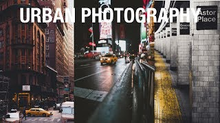 HOW TO EDIT URBAN/STREET PHOTOGRAPHY! (2019)