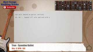 True - Spandau Ballet Guitar Backing Track with chords and lyrics