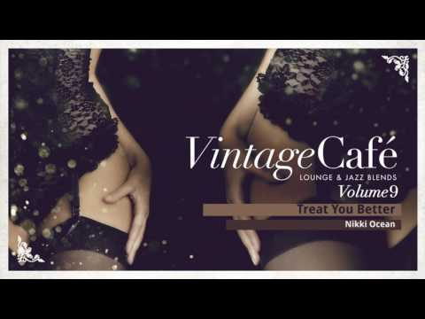 Treat You Better - Shawn Mendes´s Song -  Vintage Café -  Lounge & Jazz Blends - New Album 2017 Mp3