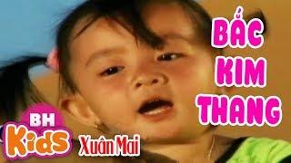 Xuân Mai ♫ Bắc Kim Thang Cà Lang Bí Rợ ♫ Nhạc Thiếu Nhi Xuân Mai Hay Nhất