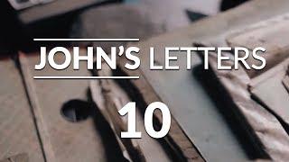 John's Letters - Lesson #10