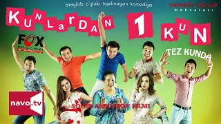Kunlardan 1 kun (uzbek kino)   Кунлардан 1 кун (узбек кино)