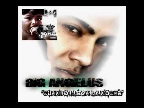 Big Angelus - Cuando Llega La Noche