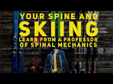 Your spine and skiing with Professor Stuart McGill