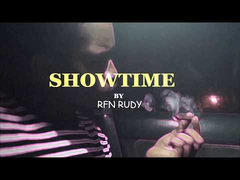 SHOWTIME - RFN rudy (official video)