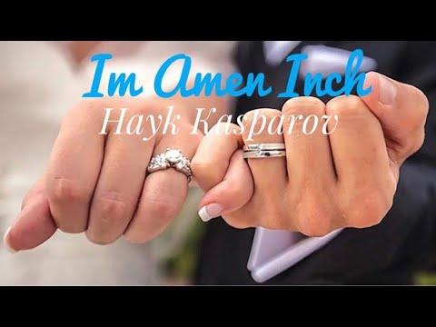 Hayk Kasparov - Im Amen inch