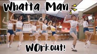 I.O.I _ Whatta Man (Good Man) Dance Workout by sarahkaypop