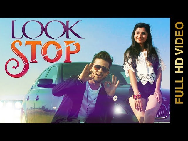 LOOK STOP Full Video Song HD | ATUL RANA | New Punjabi Songs 2017