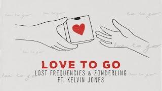 Musik-Video-Miniaturansicht zu Love to Go Songtext von Lost Frequencies, Zonderling & Kelvin Jones