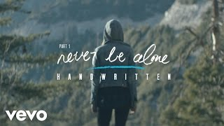 Never Be Alone – Shawn Mendes