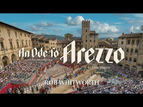 An Ode to Arezzo - Rob Whitworth