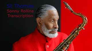 St Thomas, Sonny Rollins' (Bb)  Solo. CD: Saxophone Colossus. Transcribed by Carles Margarit