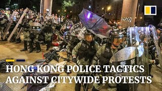 Hong Kong Police tactics against citywide protests