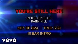 Faith Hill - You're Still Here (Karaoke)