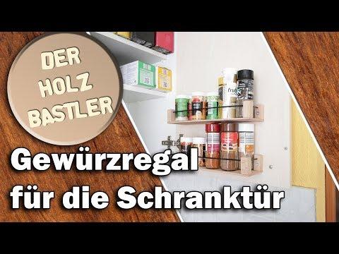 Gewürzregal im Küchenschrank selber bauen - So nutzt du jeden Platz aus!