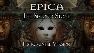 Epica - The Second Stone (Instrumental Version)