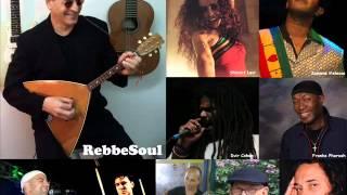Tzena Tzena-RebbeSoul & Friends 2012