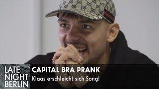 Capital Bra Prank - Klaas erschleicht sich Song | Die Gang ist mein Team | Late Night Berlin