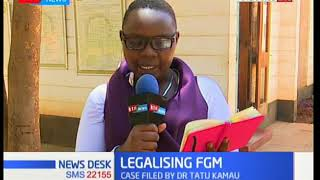 Machakos High Court to hear case seeking to legalize FGM