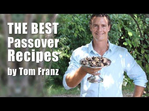 Video The Best Passover Recipes by Tom Franz - Kosher Culinary Art מתכונים לפסח עם השף טום פרנץ