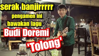 Budi doremi - Tolong Cover Musisi Jogja Project