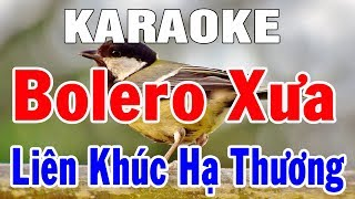 karaoke-nhac-song-hoa-tau-bolero-tru-tinh-nhac-xua-hay-nhat-lien-khuc-ha-thuong-trong-hieu