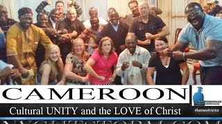 CAMEROON: Cultural UNITY and the Love of Christ Documentary Film