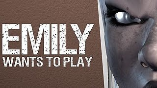 Emily Wants to Play [Scary Game]
