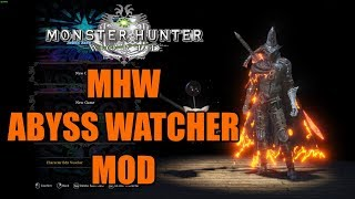 MHW Abyss Watcher MOD