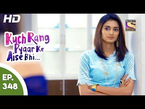 Serial kuch Rang Pyaar ke aise bhi