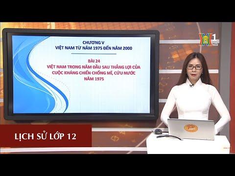 MÔN LỊCH SỬ - LỚP 12 | BÀI 24 | 16H00 NGÀY 09.04.2020 (HANOITV)