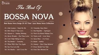 Best Bossa Nova Songs Of All Time | Jazz Bossa Nova Collection | Bossa Nova Relaxing