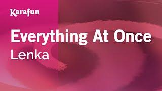 Karaoke Everything At Once - Lenka *