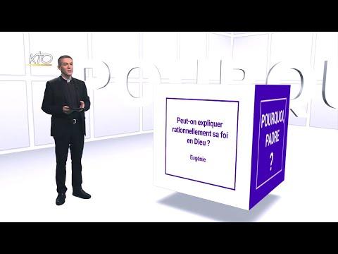 Peut-on expliquer rationnellement sa foi en Dieu ?