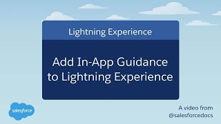 Add In-App Guidance to Salesforce Lightning Experience