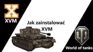 Poradnik World of Tanks jak zainstalować XVM 1.6.0.5