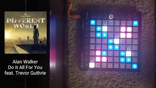 Alan Walker - Do It All For You (ft. Trevor Guthrie)   Launchpad MK2 Cover (Super Pads Lights)