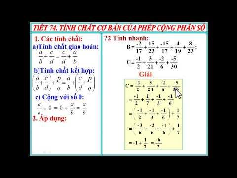 Toán 6: Tiết 74: Tính chất cơ bản của phép cộng phân số.