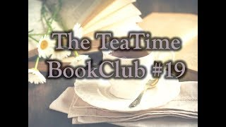 The TeaTime Book Club#19