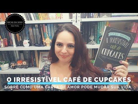 O Irresistivel Cafe de Cupcakes   RESENHA   Dicas da Sissi