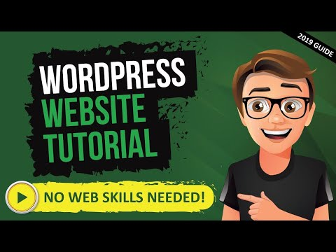 How To Make A Website With WordPress - WordPress Tutorial For Beginners [2018]