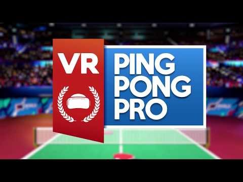 VR Ping Pong Pro - Arcade Mode and Customization Gameplay Trailer thumbnail