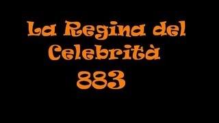 883-La Regina del Celebrità (con testo)