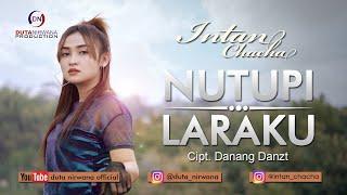 Download lagu Intan Chacha Nutupi Laraku Mp3