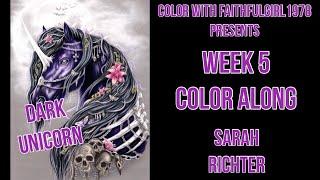 LIVE COLOR ALONG | DARK UNICORN SARAH RICHTER WEEK 5