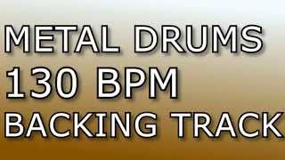 Metal Drums Backing Track - 130BPM