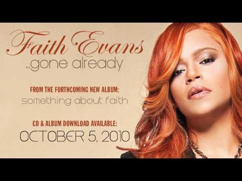 """Faith Evans """"Gone Already"""""""